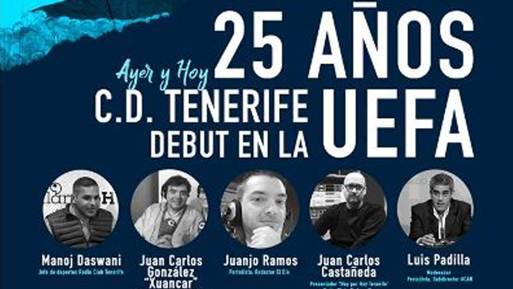 VII Foro AtlánticoHoy: 25 años del debut en la UEFA del CD Tenerife, ayer y hoy