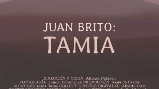 Documental Juan Brito Tamia