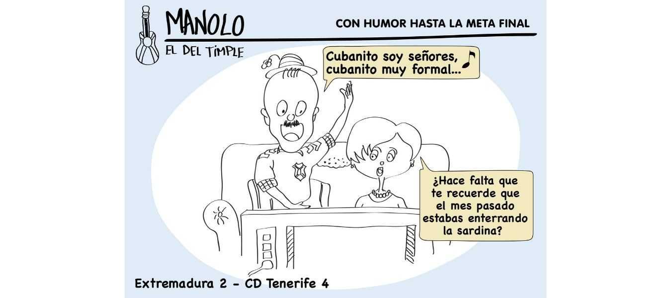 Viñeta manolo el del timple Extremadura Cd tenerife